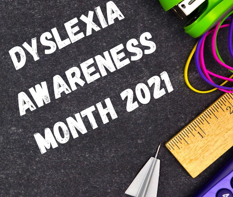 Dyskexia Awareness Month 2021 poster